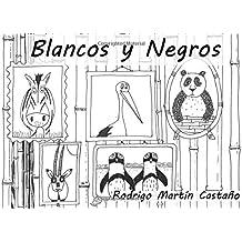 Blancos y negros: para Silvia, Alberto y Daniel: Volume 10 (Cuentos personalizados)