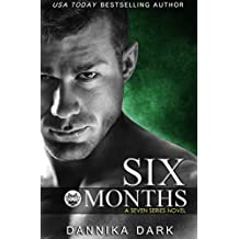 Six Months (Seven Series Book 2) (English Edition)