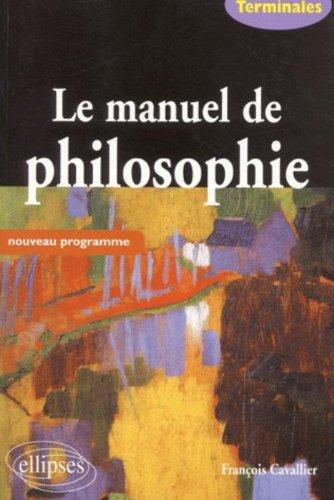 Le manuel de philosophie Terminales
