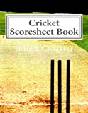 Cricket Scoresheet Book: 100 Pages (50 sheets)