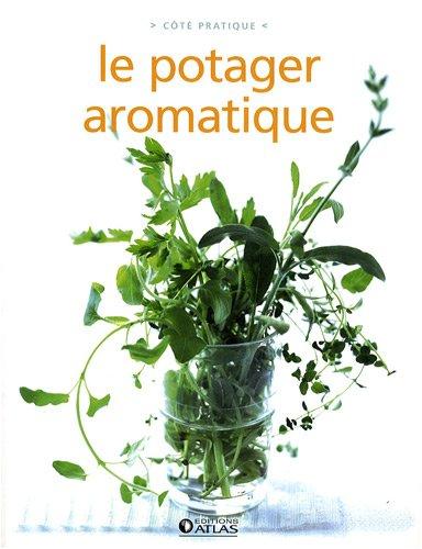 Le potager aromatique par Atlas