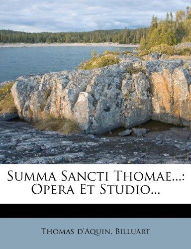 Summa Sancti Thomae...: Opera Et Studio...