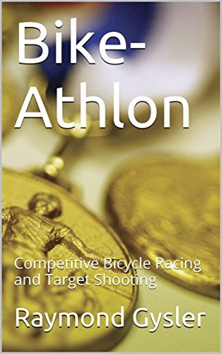 Bike-Athlon: Competitive Bicycle Racing and Target Shooting (English Edition) (Target Racing)