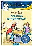 King-Kong, das Schulschwein (Büchersterne)