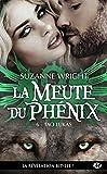 La Meute du Phénix, T6 - Tao Lukas