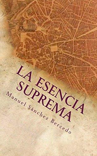 La esencia suprema por Manuel Sánchez Bercedo