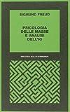 Scarica Libro Psicologia delle masse e analisi dell Io (PDF,EPUB,MOBI) Online Italiano Gratis