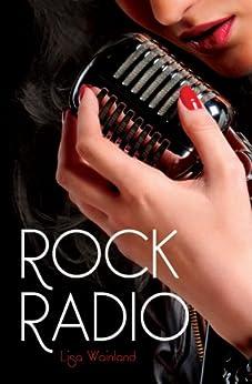 Rock Radio (English Edition) von [Wainland, Lisa]