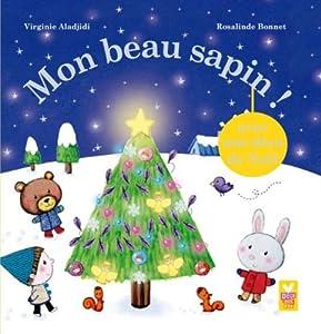 "Afficher ""Mon beau sapin !"""