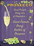 Prosecco & Friends Vintage Style Metal Sign Wall Plaque Steel Poster 15x20cm