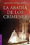 Libros Descargar en linea La abadia de los crimenes Novela historica (PDF y EPUB) Espanol Gratis