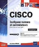CISCO - Exercices et corrigés (5e édition)
