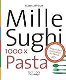 Mille Sughi: 1000 x Pasta