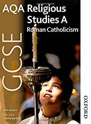 AQA GCSE Religious Studies A - Roman Catholicism