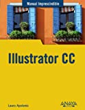 Illustrator CC (Manuales Imprescindibles)