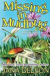 Missing in Mudbug (Ghost-in-Law Series) (Volume 5) by Jana DeLeon (2013-12-11)