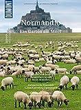 DuMont BILDATLAS Normandie: Weiße Klippen, quirlige Häfen