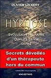 Hypnose - Evolution humaine - Qualité de vie - Santé