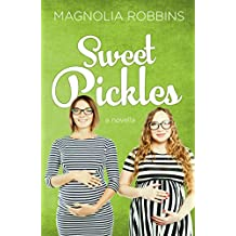 Sweet Pickles (English Edition)