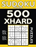 Sudoku Book 500 Extra Hard Puzzles: Sudoku Puzzle Book With Only One Level of Difficulty: Volume 11 (Sudoku Book Series)