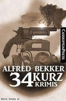 34 Kurz-Krimis von [Bekker, Alfred]