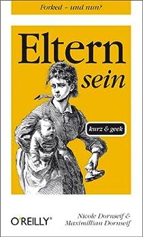 eltern-sein-kurz-geek-o-reillys-taschenbibliothek