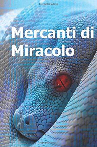 Mercanti Di Miracolo