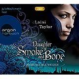 Daughter of Smoke and Bone: Zwischen den Welten (MP3-Ausgabe, Band 3)