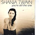 Still the One / Don't Be Stupid by Shania Twain (1998-01-27) -