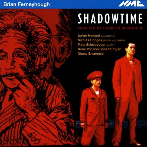 Ferneyhough : Shadowtime (opéra)