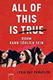 All of this is true: Ruhm kann tödlich sein