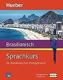 Sprachkurs für brasilianisches Portugiesisch: Buch + 4 Audio-CDs