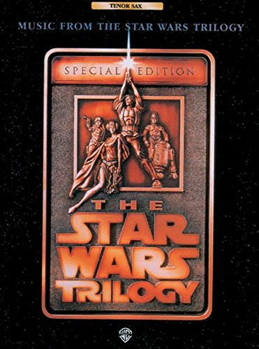 The Star Wars Trilogy: Special Edition -- Music from (Wars-saxophon Star)