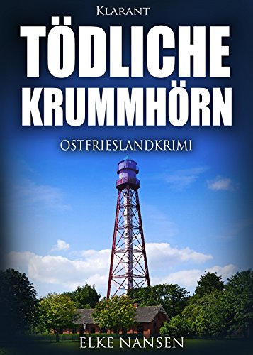 Tödliche Krummhörn. Ostfrieslandkrimi (Faber und Waatstedt ermitteln 1)