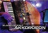 Klangvielfalt Akkordeon (Wandkalender 2018 DIN A3 quer): Konzert- und Nahaufnahmen verschiedener Akkordeons (Monatskalender, 14 Seiten ) (CALVENDO Kunst)