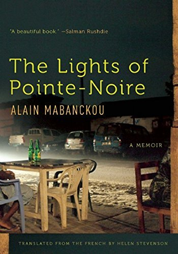 Portada del libro The Lights of Pointe-Noire: A Memoir by Alain Mabanckou (2016-03-01)