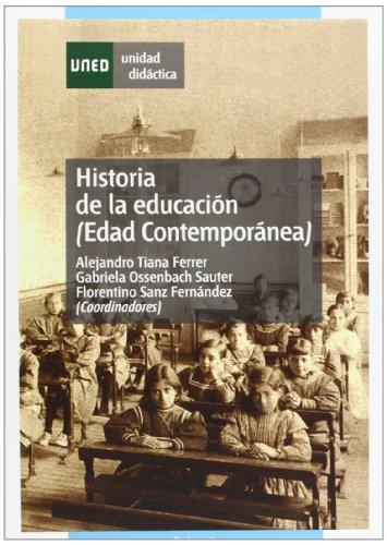 Historia de La Educación (Edad Contemporánea) (UNIDAD DIDÁCTICA)