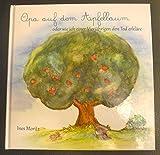 Image of Opa auf dem Apfelbaum: oder wie ich einer 4jährigen den Tod erkläre.