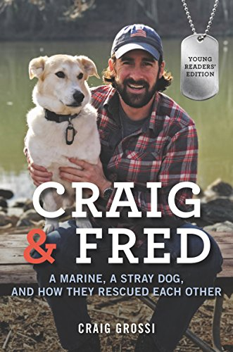 Libro PDF Gratis Craig & Fred Young Readers' Edition: A Marine, a Stray Dog, and How They Rescued Each Other