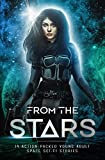 From The Stars: Young Adult Sci-fi Anthology
