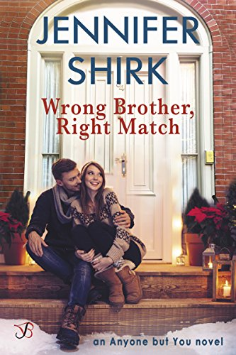 Wrong Brother, Right Match (Anyone But You) by [Shirk, Jennifer]