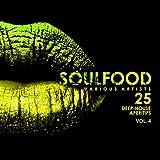 Soulfood, Vol. 4 (25 Deep-House Aperitifs)