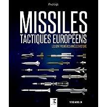 Histoire des Missiles tactiques européens