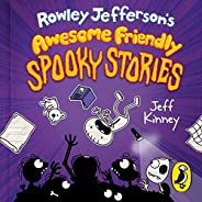 Rowley Jefferson's Awesome Friendly Spooky Sto