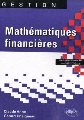 Mathématiques financières par Claude Anne