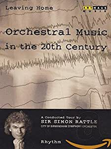 Leaving Home - Orchestral Music In The 20th Century - Vol. 2 - Rhythm [(+booklet)]