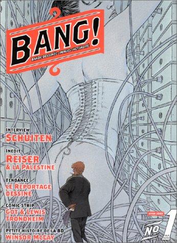 Bang ! numéro 1 : Bande dessinée - Images - Actualité par Jean Borie