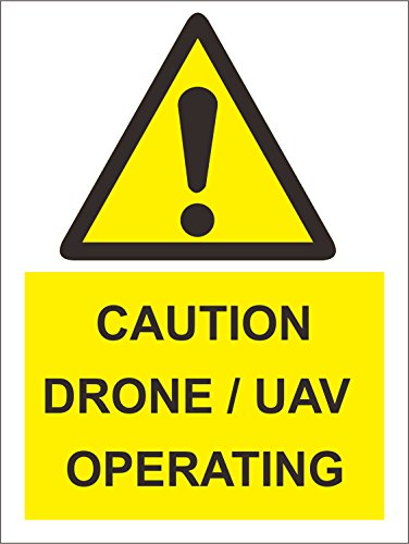 er - Sicherheit - Warnung - Caution Drone - UAV operating Safety Zeichen30x20 cm ()