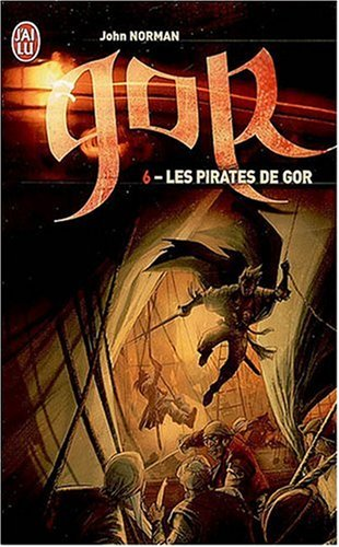 Le cycle de Gor, Tome 6 : Les pirates de Gor