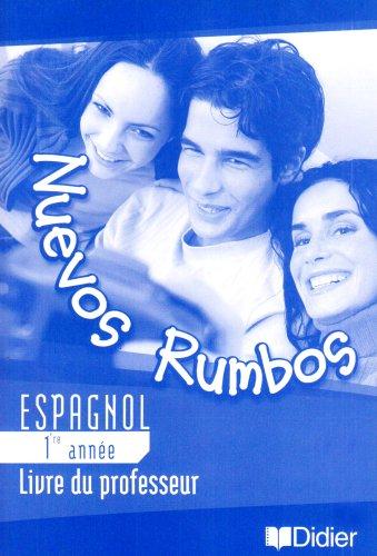 Nuevos rumbos : Espagnol, 4e, LV2 (guide pédagogique)